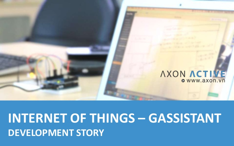 [DevDay 2016] IoT – A development story - Speaker: Lien Vo – Department head at Axon Active Vietnam