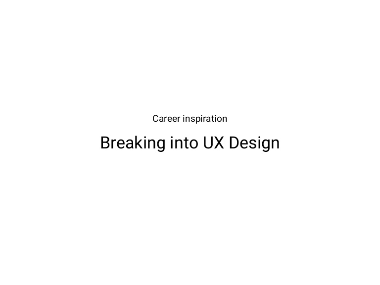 [DevDay2019] Breaking into UX Design: your career inspiration - By Truong Hoang An, UX Lead, Design Ops at Axon Active