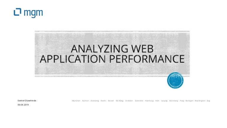 [DevDay2019] Analyzing Web Application Performance - By Ezekiel Olasehinde, Software Engineer at mgm technology partners Việt Nam