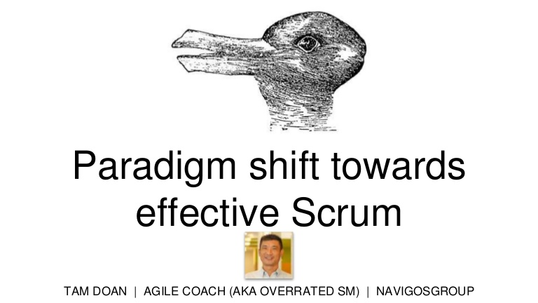 [DevDay2019] Paradigm shift towards effective Scrum - By Tam Doan, Agile Coach at NavigosGroup